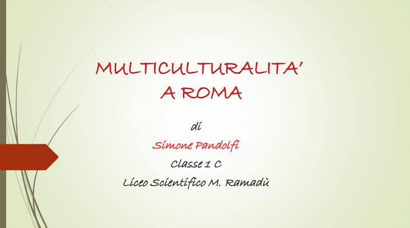 MULTICULTURALITA' A ROMA