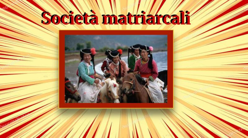 Società Matriarcali